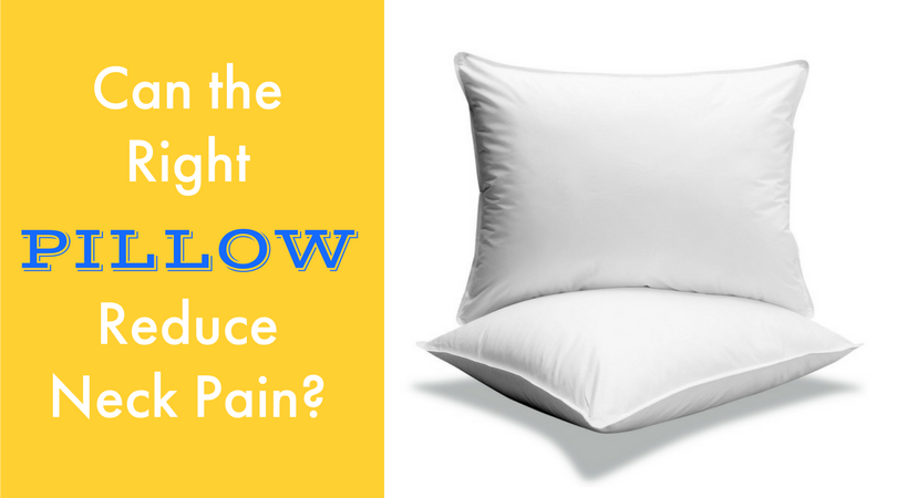 Can The Right Pillow Reduce Neck Pain